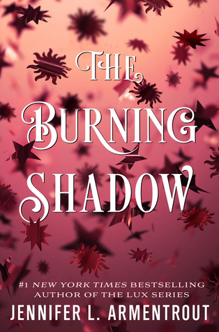 Title:  The Burning Shadow (Origin #2) , Author: Jennifer L. Armentrout, Publisher: Tor Teen, Publish Date: October 8, 2019; Genres + Tags: Young Adult, YA, Fantasy, Paranormal, Romance, Paranormal Romance, Aliens, YA Paranormal Romance, YA Paranormal, YA Aliens