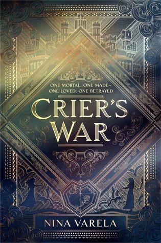 Title:  Crier's War (Crier's War #1) , Author: Nina Varela, Publisher: HarperTeen, Publish Date: October 1, 2019; Genres + Tags: Young Adult, YA, Fantasy, Romance, LGBT, YA Fantasy, YA Fantasy Romance, YA LGBT, YA Fantasy LGBT