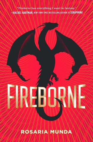 Title:  Fireborne (The Aurelian Cycle #1) , Author: Rosaria Munda, Publisher: G.P. Putnam's Sons Books for Young Readers, Publish Date: October 15, 2019; Genres + Tags: Young Adult, YA, Fantasy, YA Fantasy, Dragons