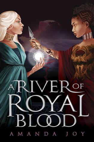 Title:  A River of Royal Blood (A River of Royal Blood #1) , Author: Amanda Joy, Publisher: Putnam, Publish Date: October 29, 2019; Genres + Tags: Young Adult, YA, Fantasy, YA Fantasy