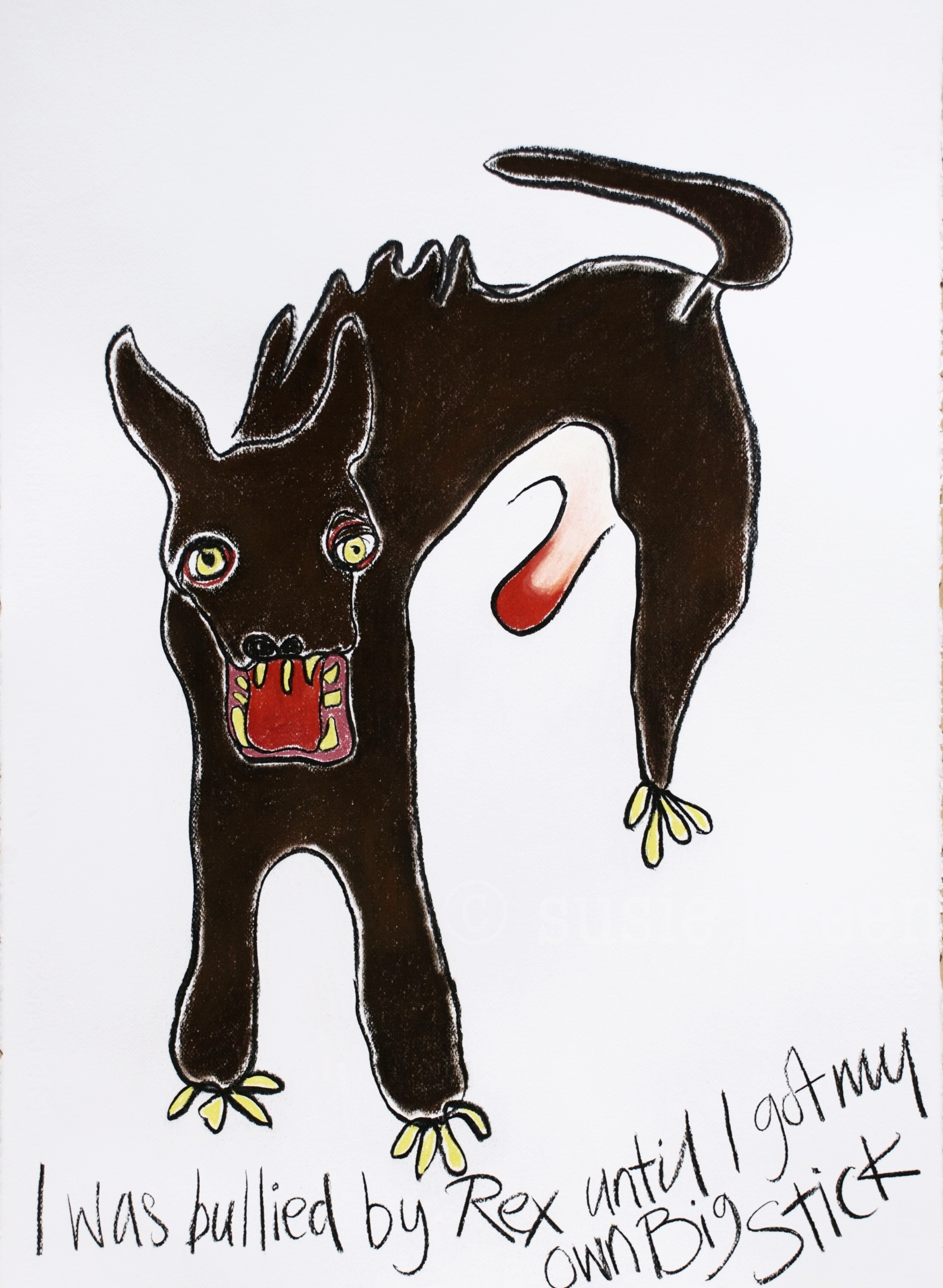 I was bullied by Rex...  Rage and Reason Series: Available as limited edition print