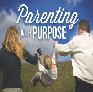 Parenting with Purpose - family relationships.jpg