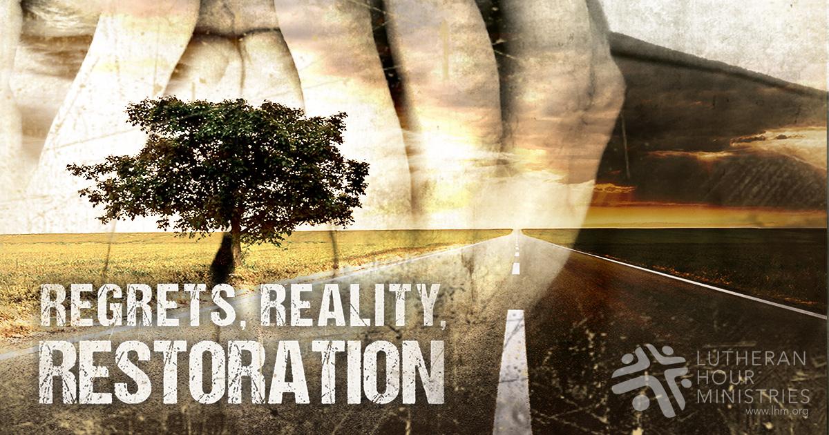 Regrets, Reality, Restoration - life skills.jpg