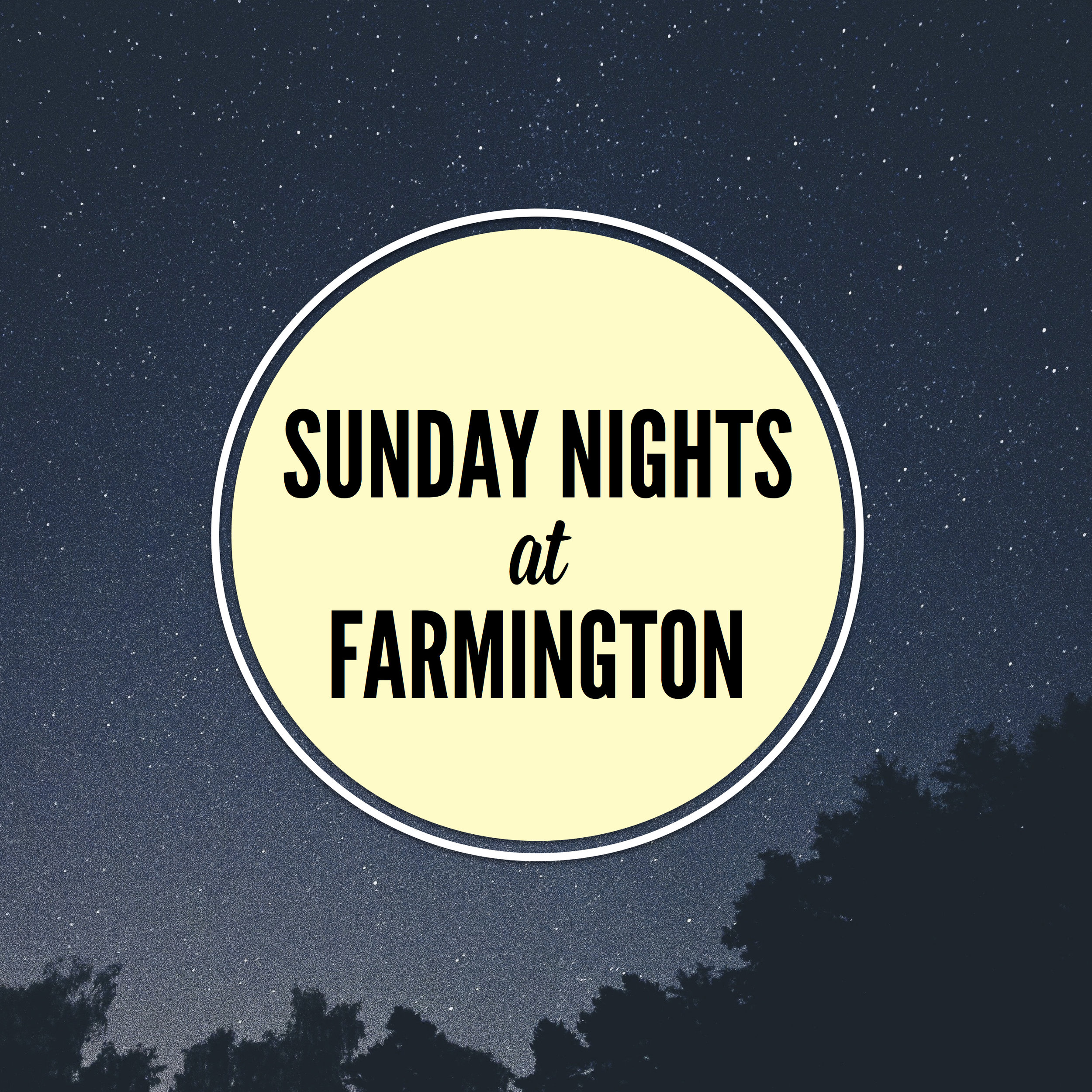 Sunday Nights at Farmington SQ.jpg