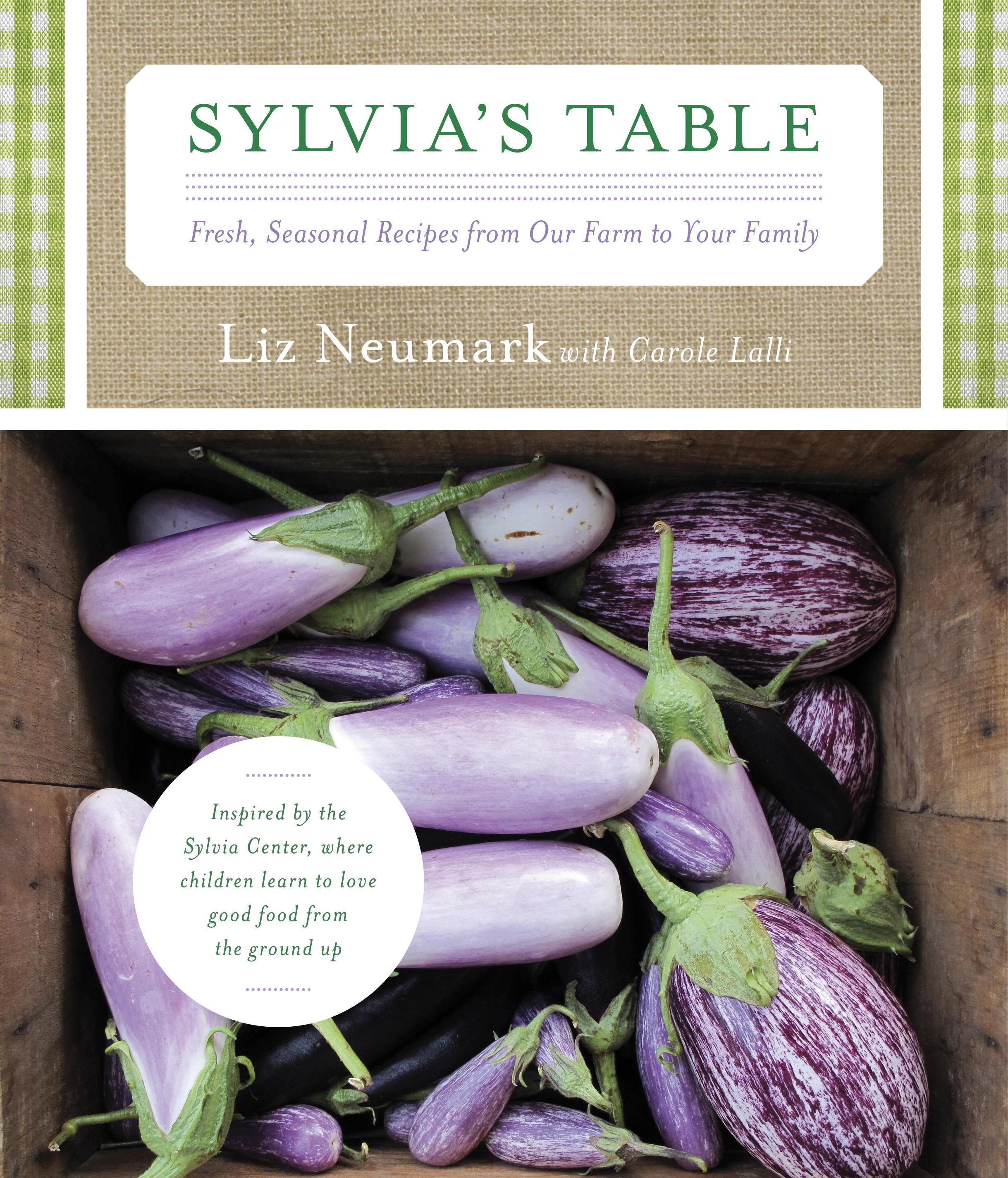 Recipe from Sylvia's Table by Liz Neumark