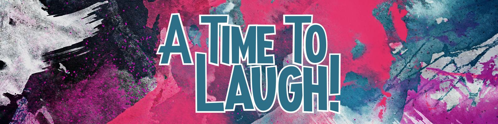 A time to laugh web sermon banner.jpg