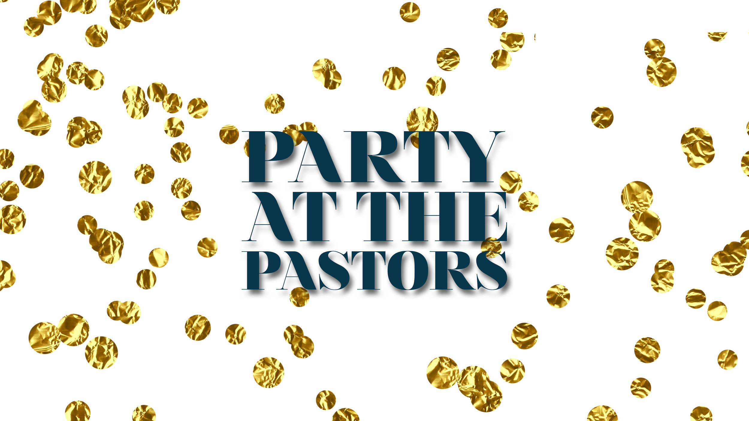 Party At The Pastors.jpg