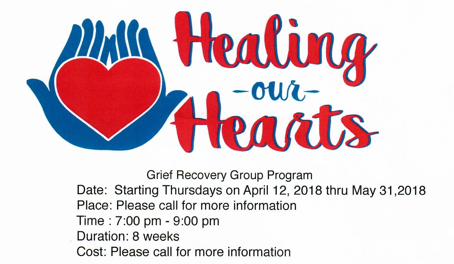 ThursdayStarting April 127:00pm - 9:00pm - 8 week Grief Recovery Group ProgramNew Point Wellness Community Room(951)-719-9025Email healingthroughgrief@gmail.com