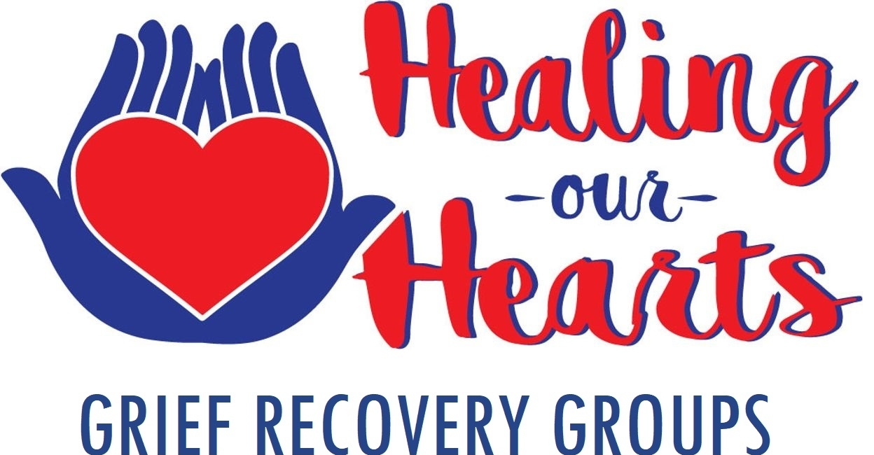 Healing Our Hearts - Grief Recovery