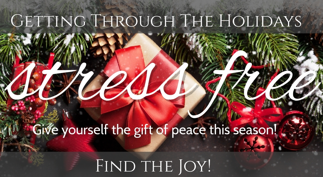 Stress Free Holiday Workshop