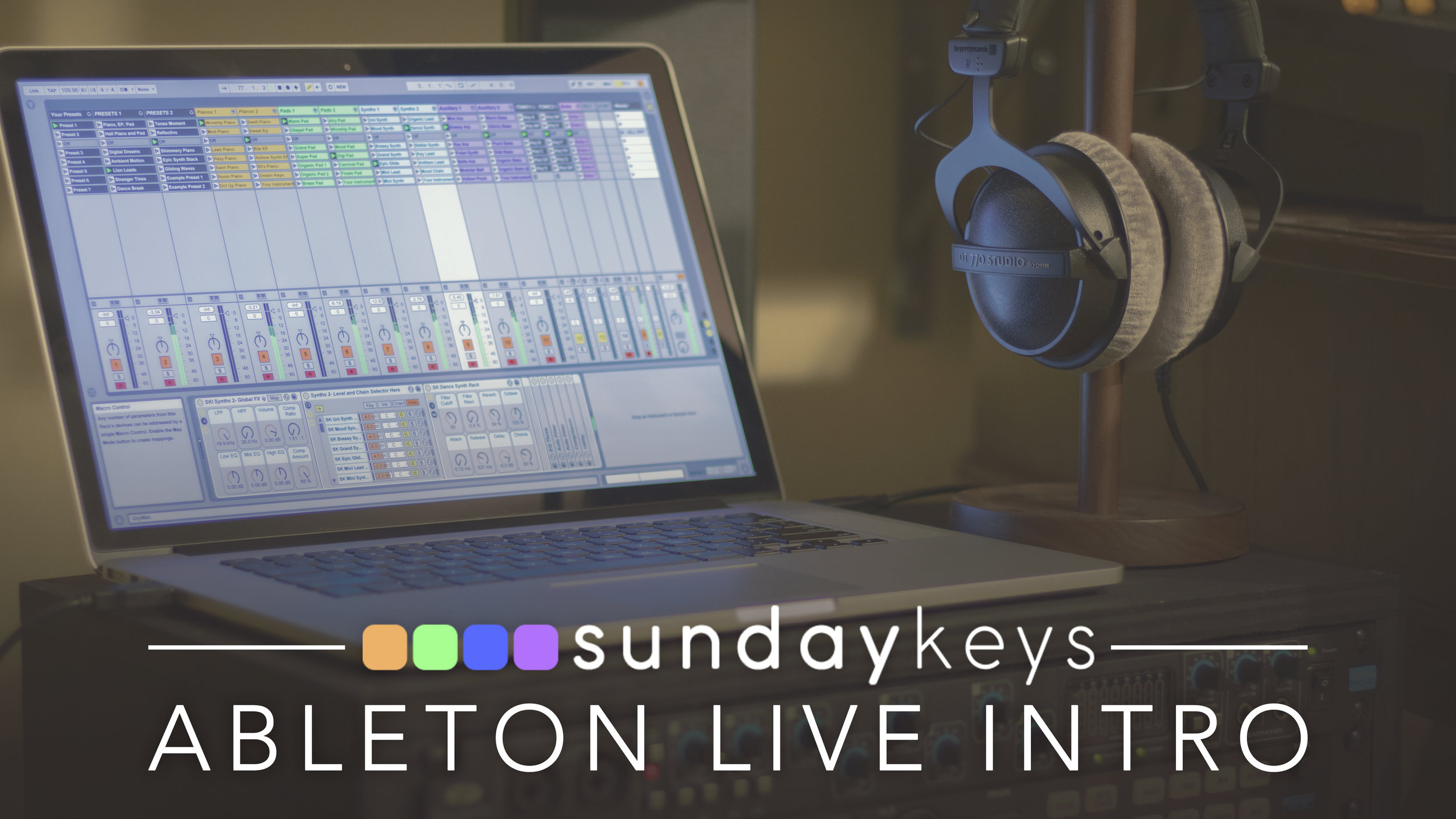 ableton-live-sunday-keys-worship-template-patches-rig-patch-warm-pad-worship-pad-synth-lead-bass-arp-arps-ableton-live-intro-live-suite-standard-windows-keyboard-mac-keys-rig-sunday-sounds-worship-sounds-sundaysounds-sunday-sound-hillsong-pathces-free.jpg