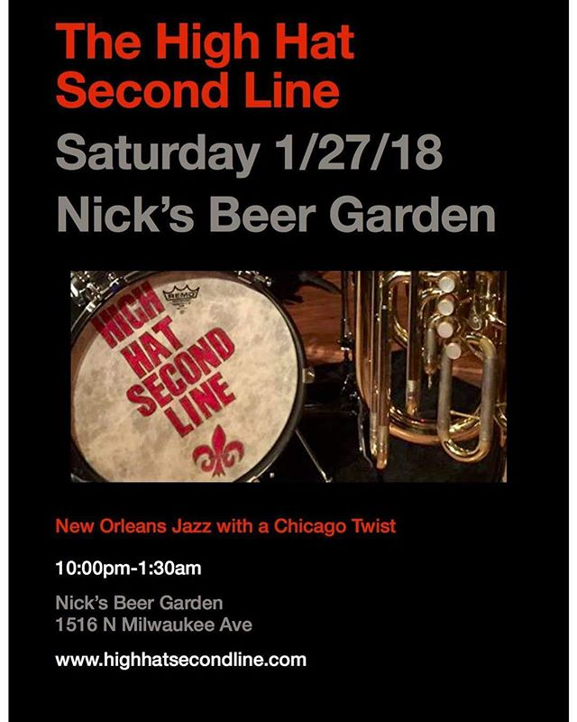 Catch us at Nick's Beer Garden @nicksbeergarden on January 27th! #nolainchicago #brassband #highhatsecondline #gretschdrums #paistecymbals #vicfirth