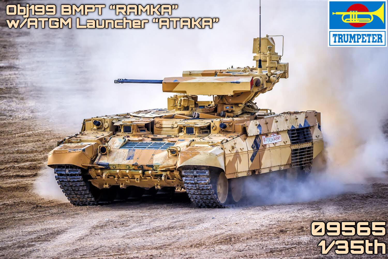 FUTURE RELEASE -TRUMPETER KIT # 09565 1-35 OBJ.199 BMPT ''Ramka'' wArmored ATGM Launcher ''ATAKA''.jpg