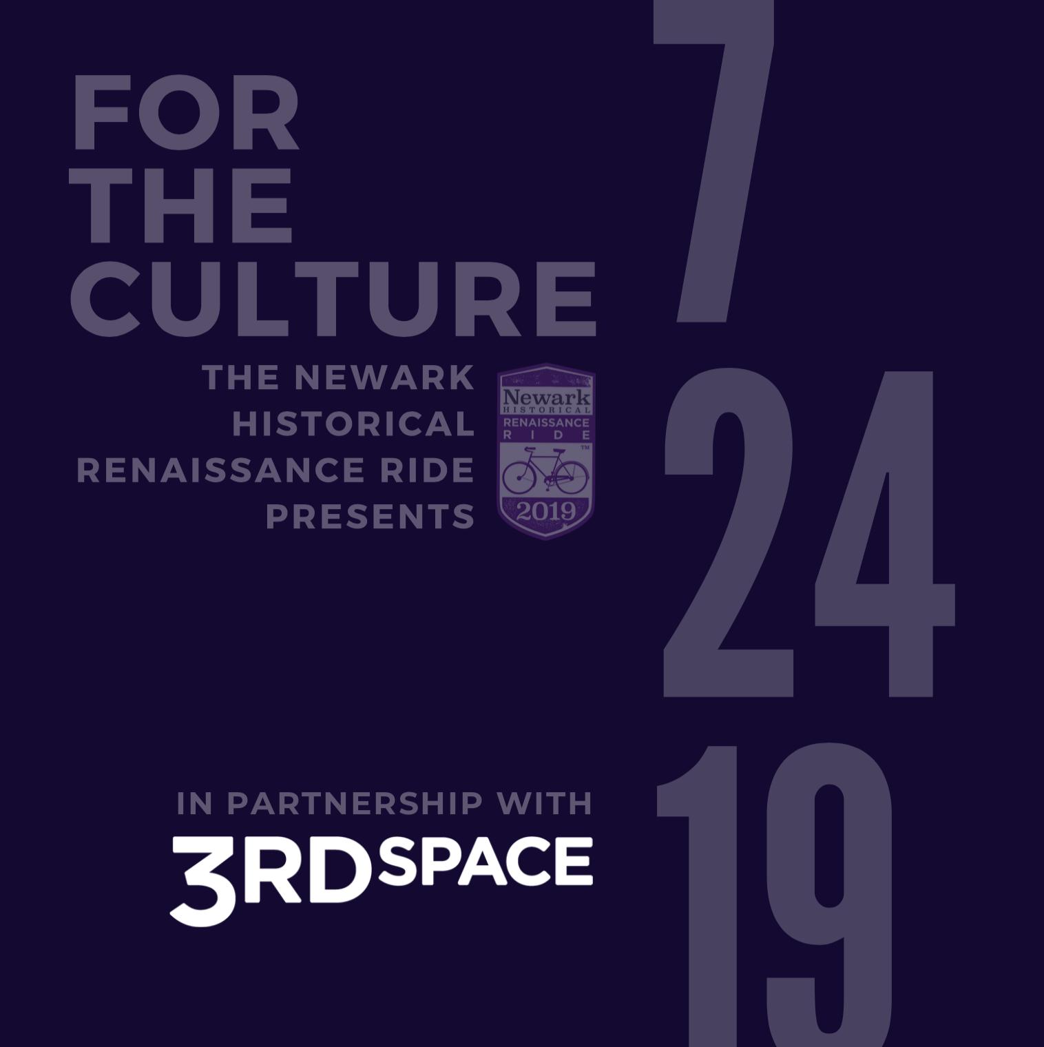 Renaissance Ride Presents: For The Culture