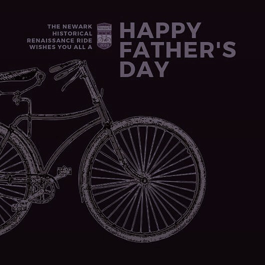 The Newark Historical  Renaissance Ride Wishes all the Dads a Happy Father's Day! #RideWithDad #HappyFathersDay #Dad