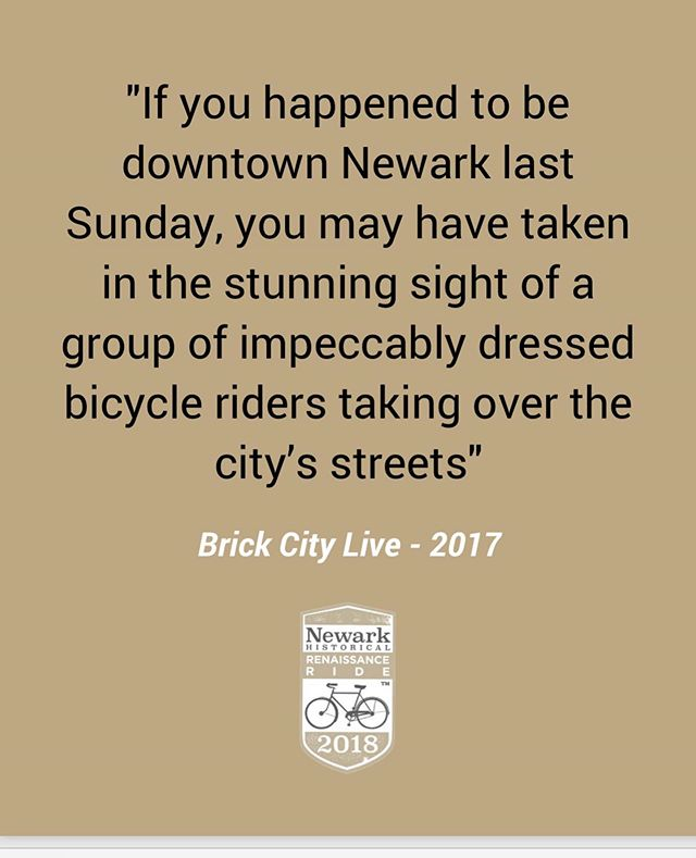 """Were you there?..........""""If you happened to be downtown Newark last Sunday, you may have taken in the stunning sight of a group of impeccably dressed bicycle riders  taking over the city streets."""" - Brick City Live 2017  @brickcitylive #newarkrenaissanceride #historicnewark"""