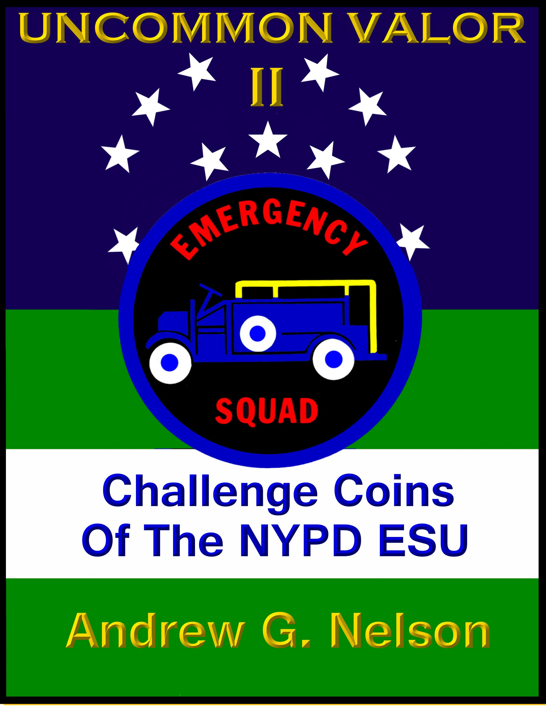 uncommon valor ii - challenge coins of the nypd esu