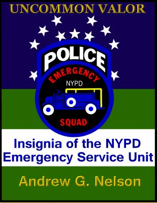 uncommon valor - insignia of the nypd emergency service unit