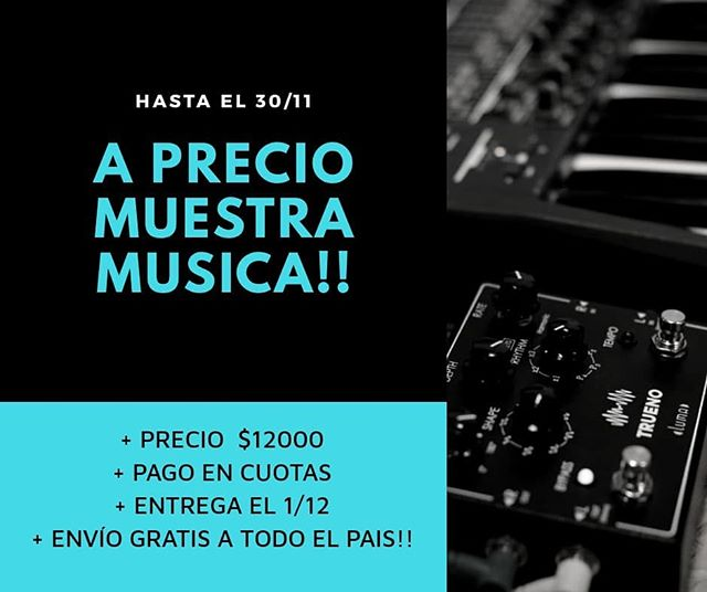 🎉Conseguí hasta el 30/11 tu #trueno a precio promocional Muestra Música! . 🎁🎫🎄 Consultanos por opciones de cuotas!! #musicalinstruments #tremolo #stereo #electronics #forsale #gogetit #christmasiscoming