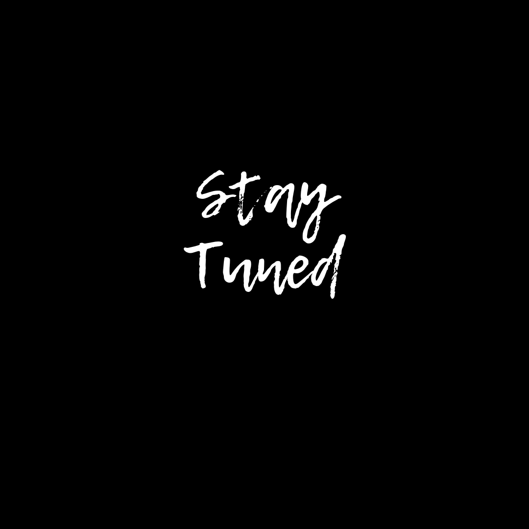 Stay Tuned (1).png