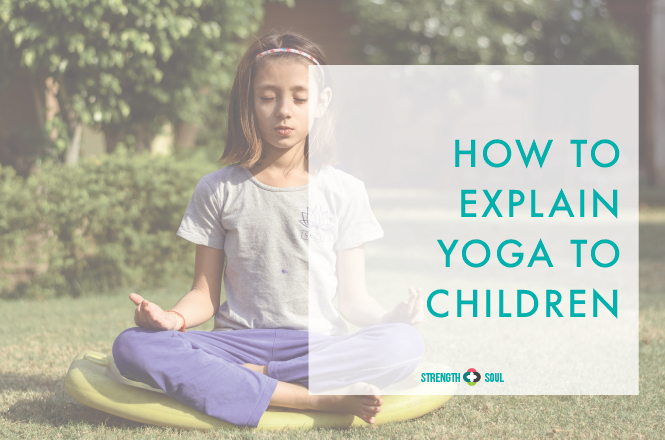 19.12.2017-HOW TO EXPLAIN YOGA TO CHILDREN.png