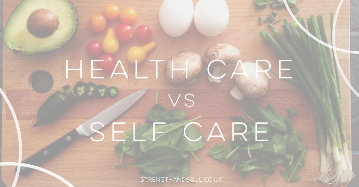 26.10.2017_Health Care vs Self Care.png
