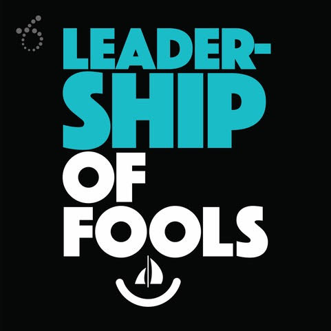 Leadership of Fools