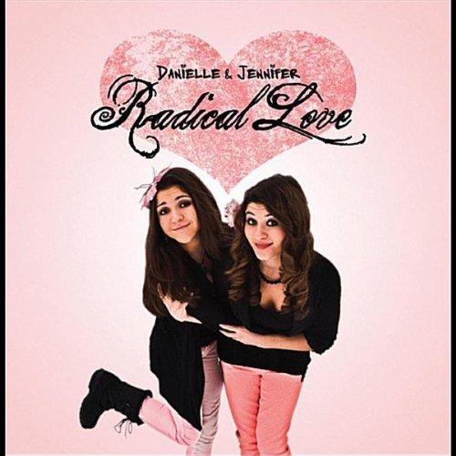 Danielle & Jennifer: Radical Love