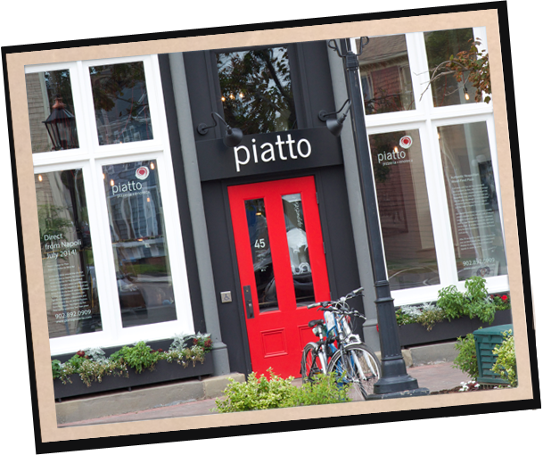 Piatto Charlottetown - 45 Queen StreetCharlottetown, PE C1A 4A4902.892.0909Email our location manager:ryan@piattopizzeria.comMon–Thurs 11:30am–10:00pmFri + Sat 11:30am–11:00pmSun 11:30am–9:00pm*Call for Takeout!