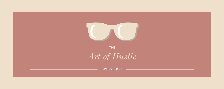 art of hustle workshop.png