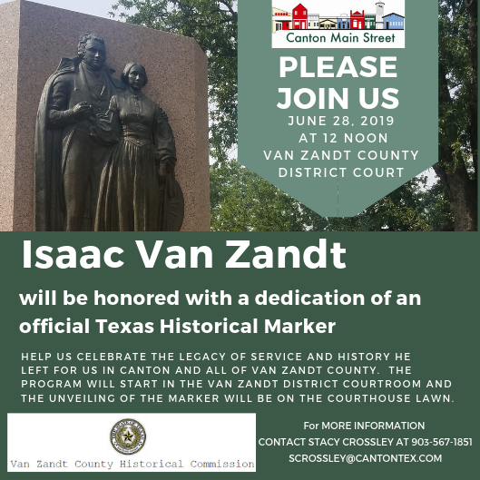 Isaac Van Zandt will be honored with a dedication of an official Texas Historical Marker.png