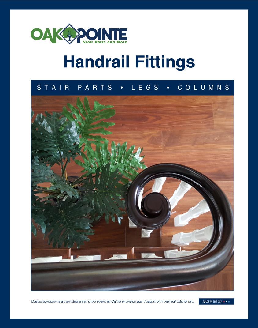 Oak Pointe, Handrail Fittings