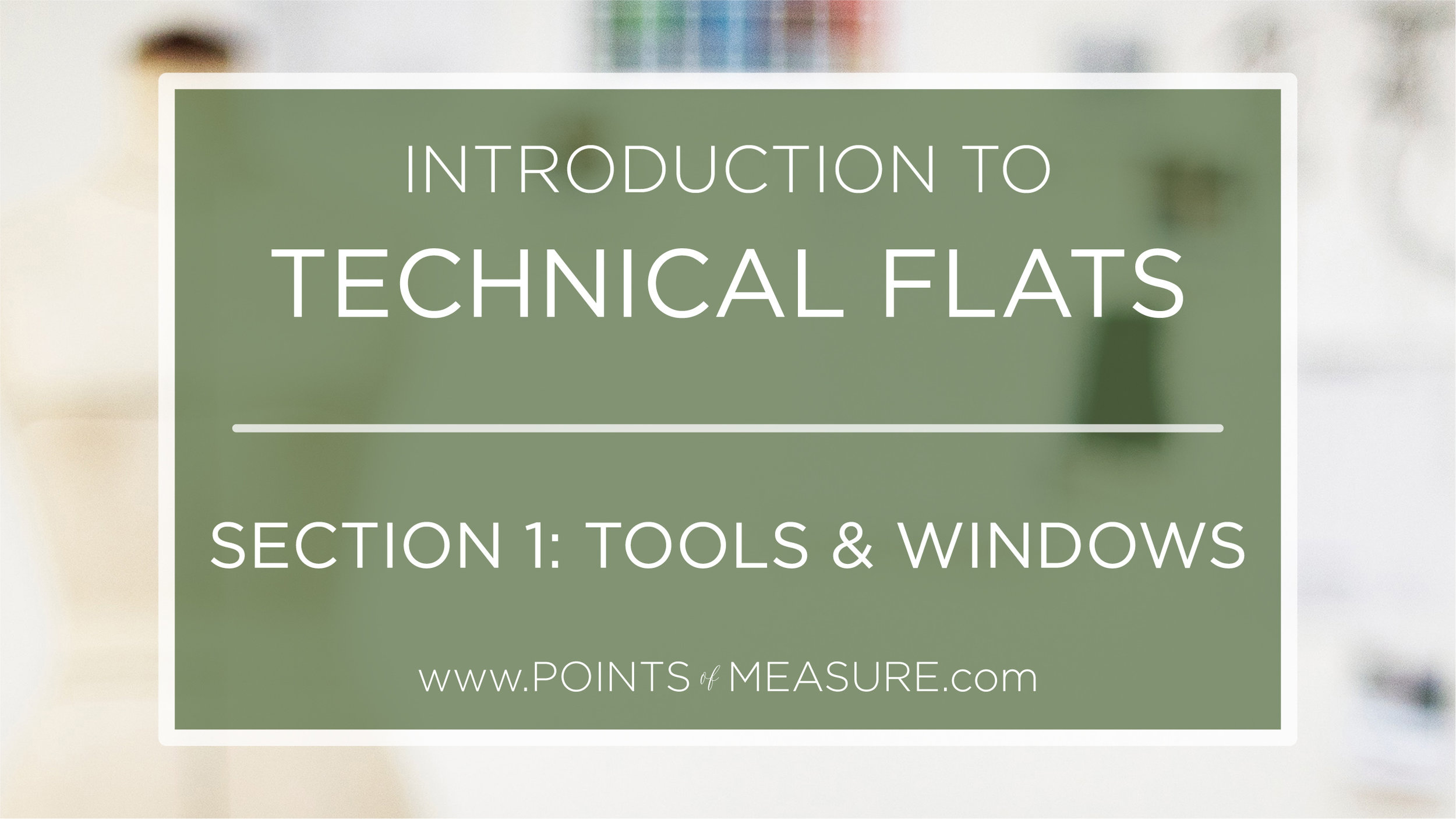 Introduction-to-technical-flats-tools-and-windows-points-of-measure.jpg