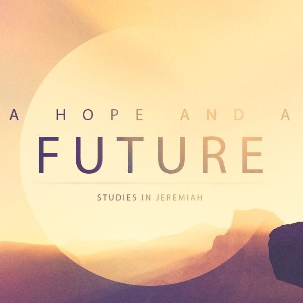 A Hope And Future.jpeg