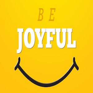 Be_Joyful_PLACEHOLDER.jpg