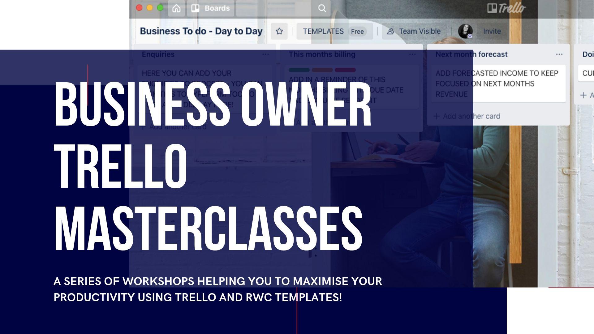 Business Owner Trello Masterclasses.jpg