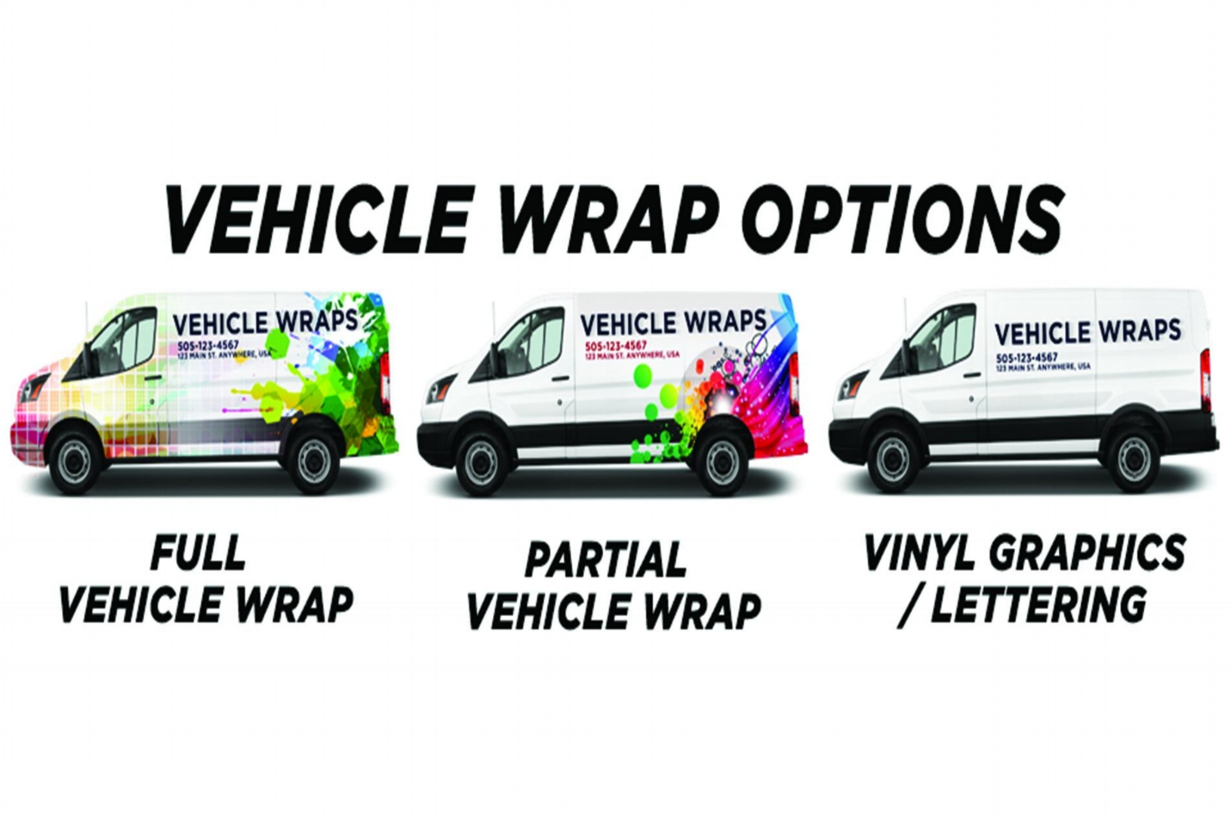 - We have an option for every budget. You can choose from a full wrap, partial wrap, or lettering for your company vehicle to promote your brand and make an impact in the mind of consumers.