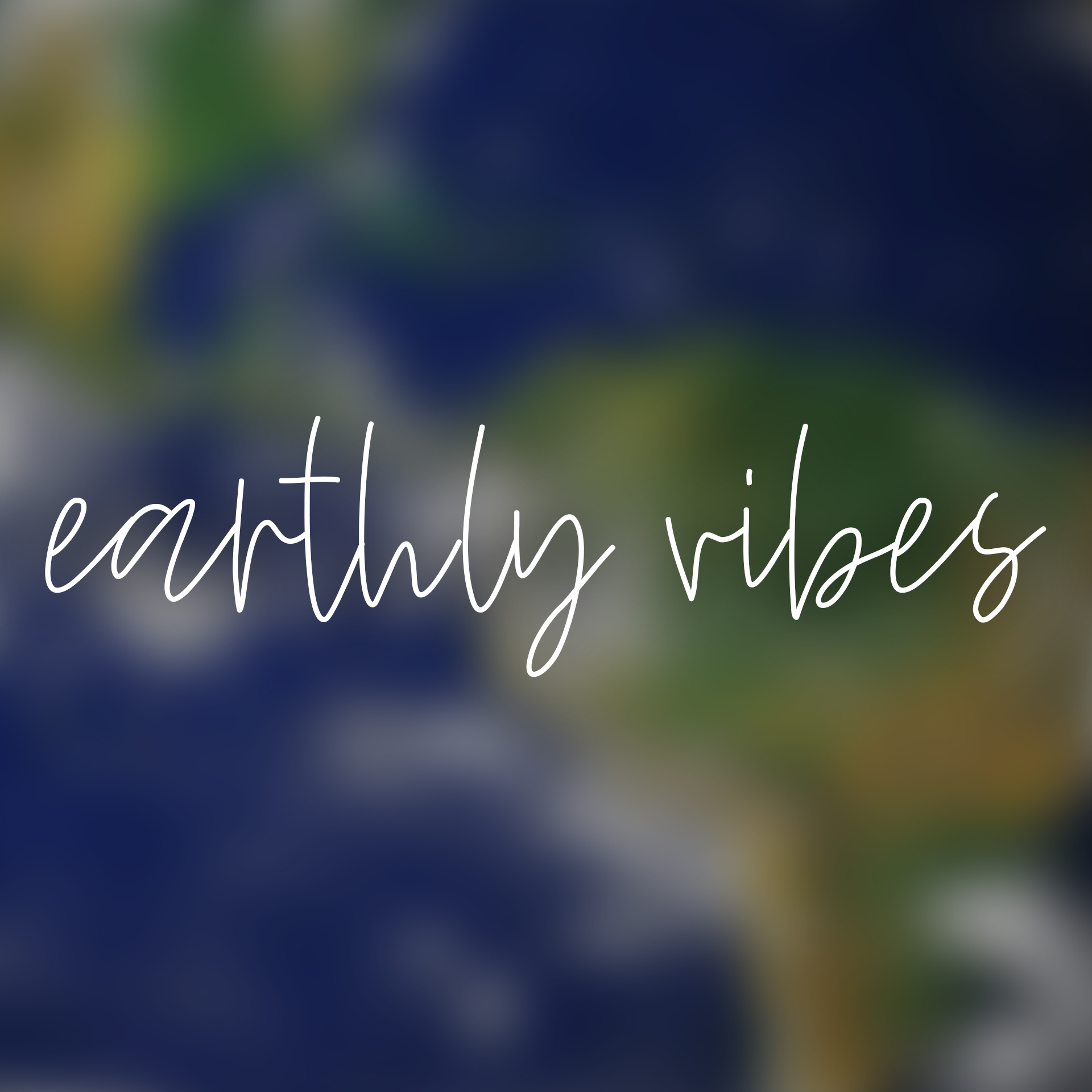 earthly vibes art.jpg
