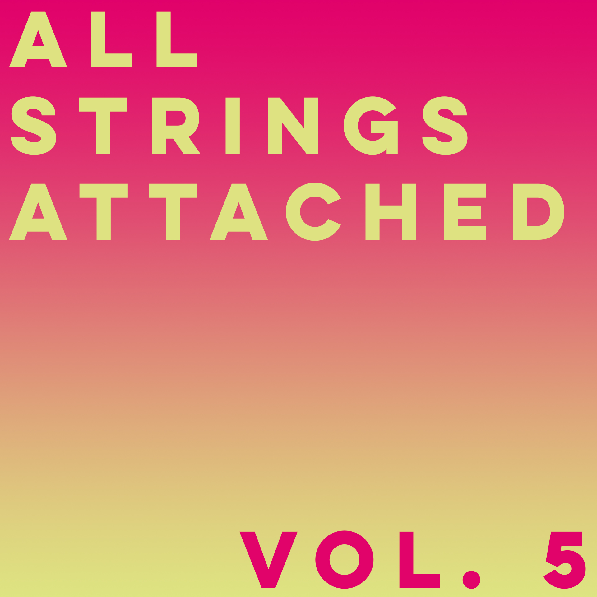 All Strings Attached (Vol. 5) Art.jpg