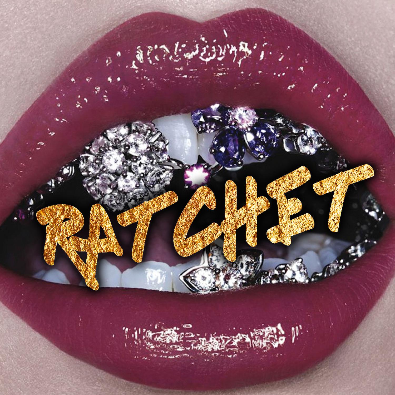 lets get ratchet.jpg