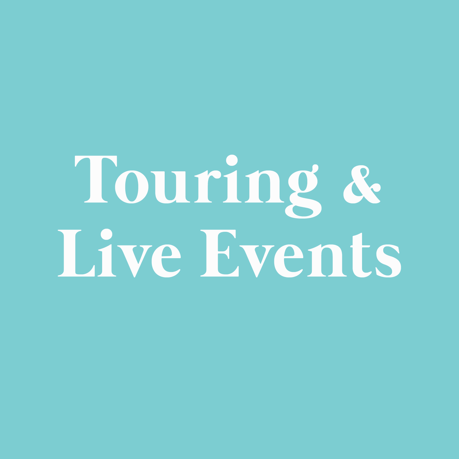 Touring & Live Events