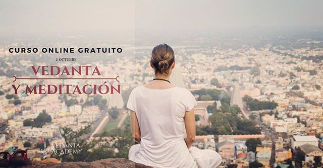 Hoy comenzamos el curso online gratuito de vedanta y meditación  https://www.vedanta.academy/curso-online-gratuito-vedanta-meditacion/  # vedanta #meditacion #filosofiayoga #vedantaacademy