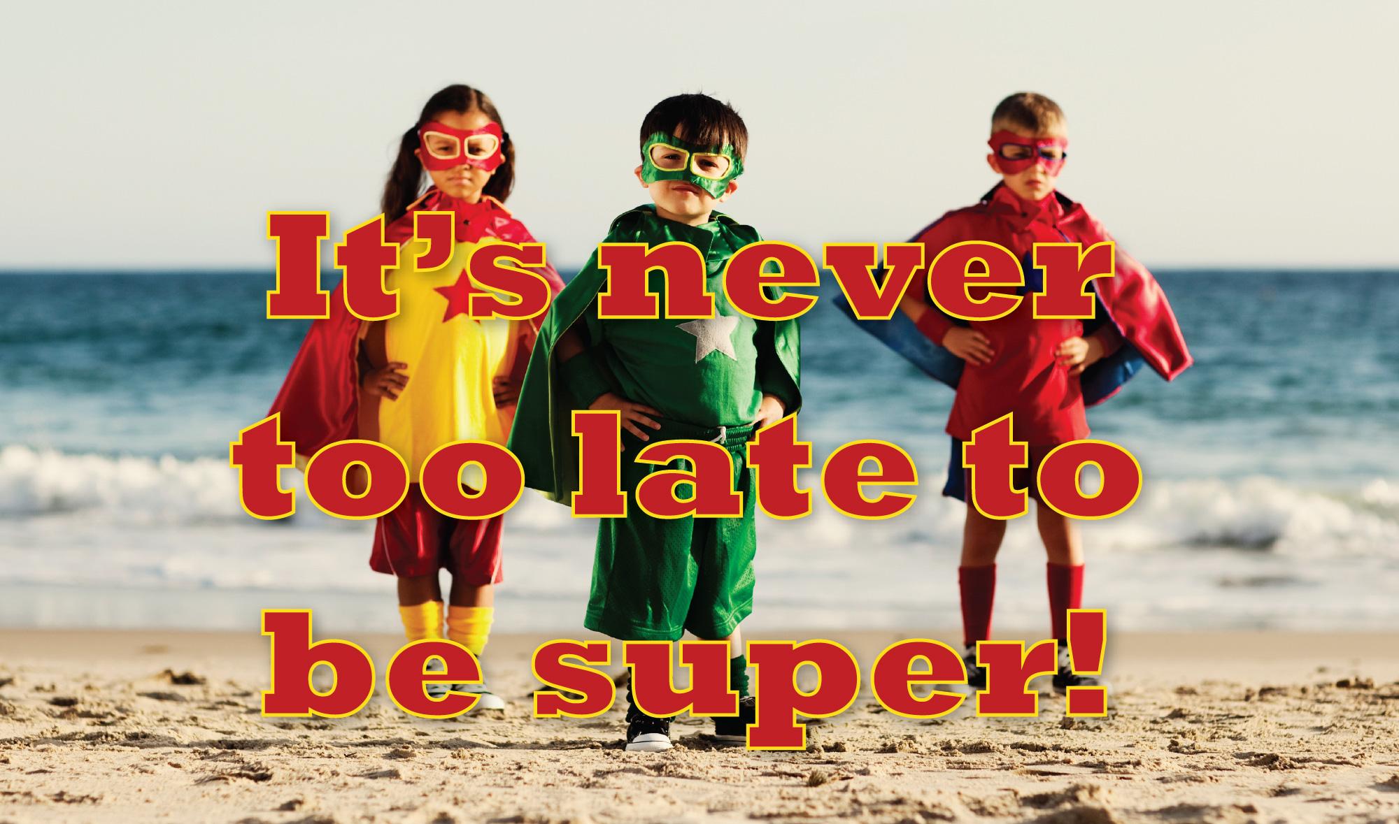 Never-too-late.jpg