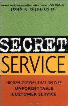 Secret Service Hidden Systems That Deliver Unforgettable Customer Service