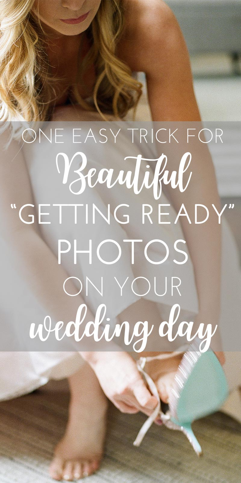 one easy trick for getting ready photos