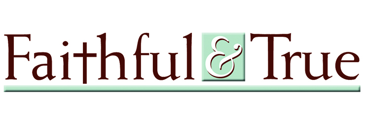 Faithful & True.jpg