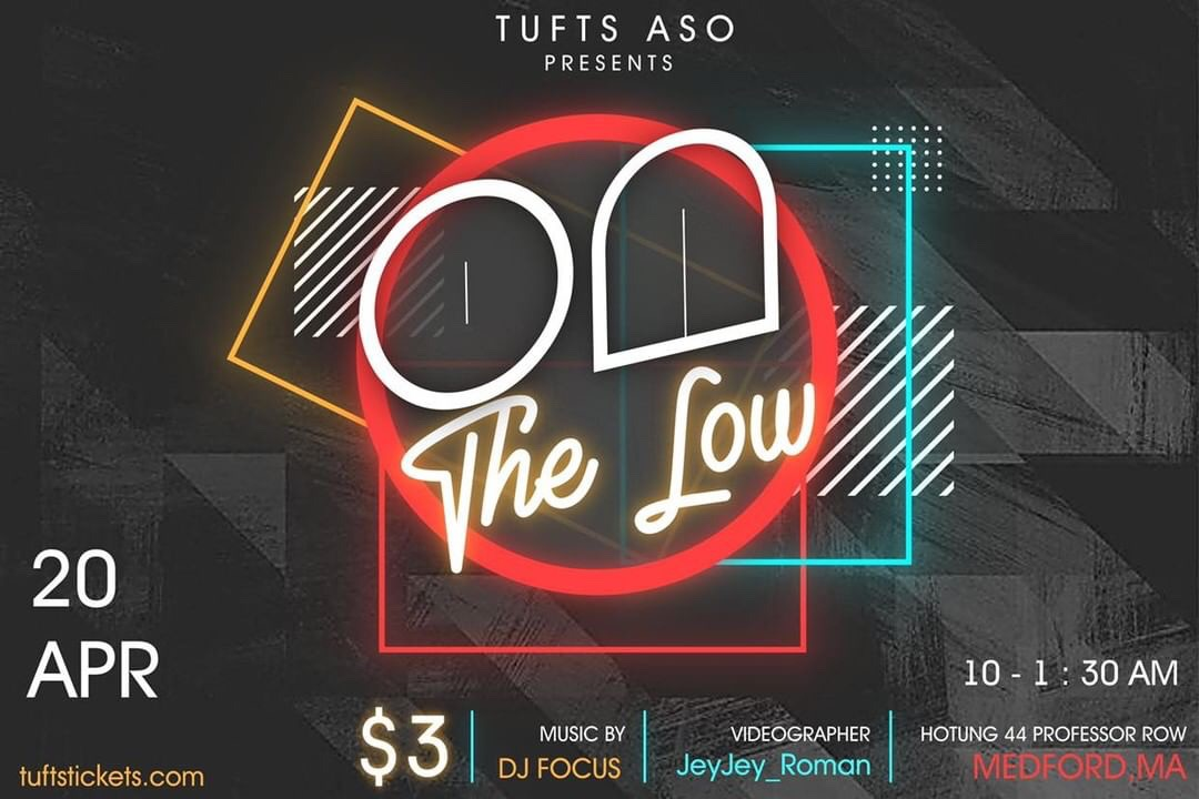 Tufts ASO - The Low Party