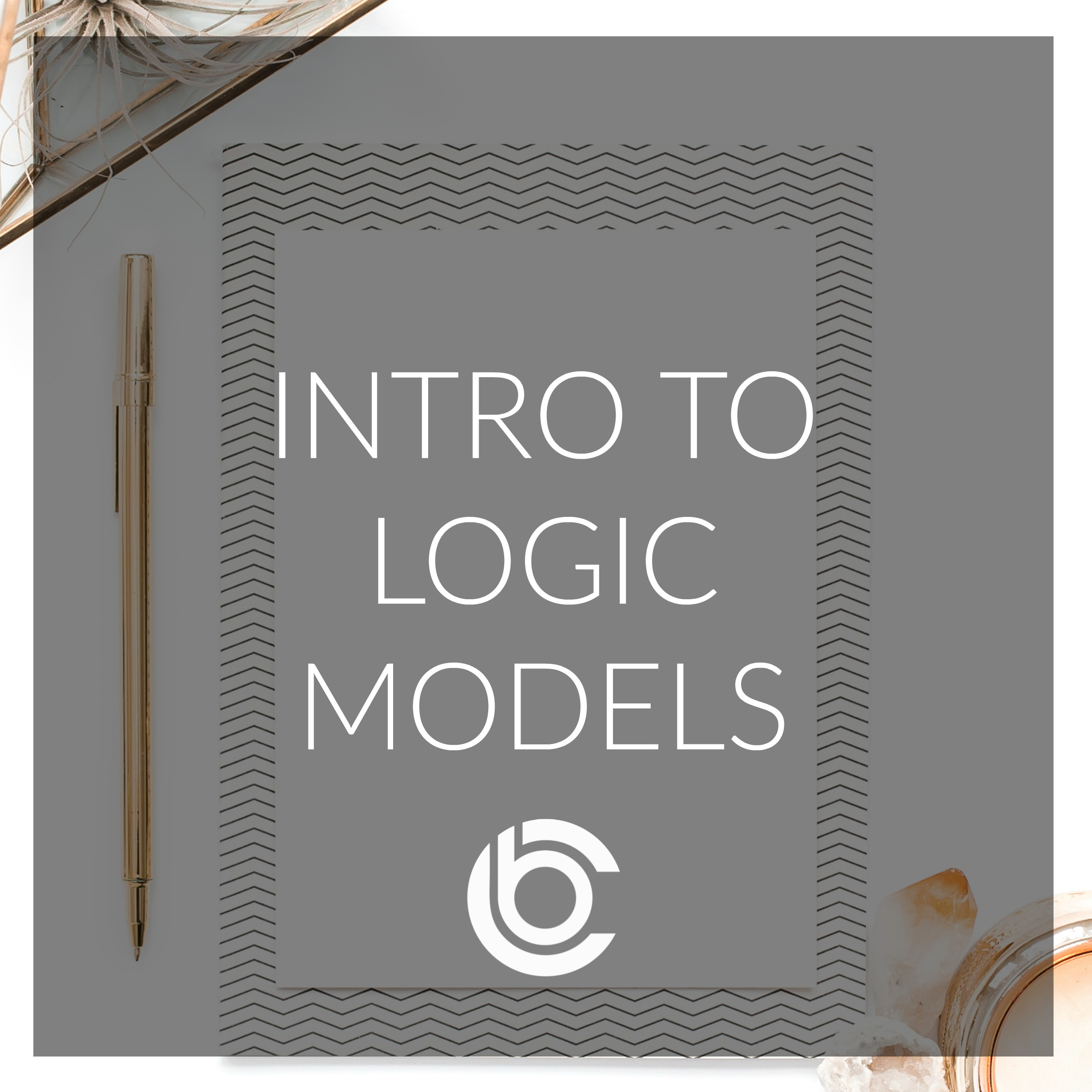 Logic Models Intro.jpg