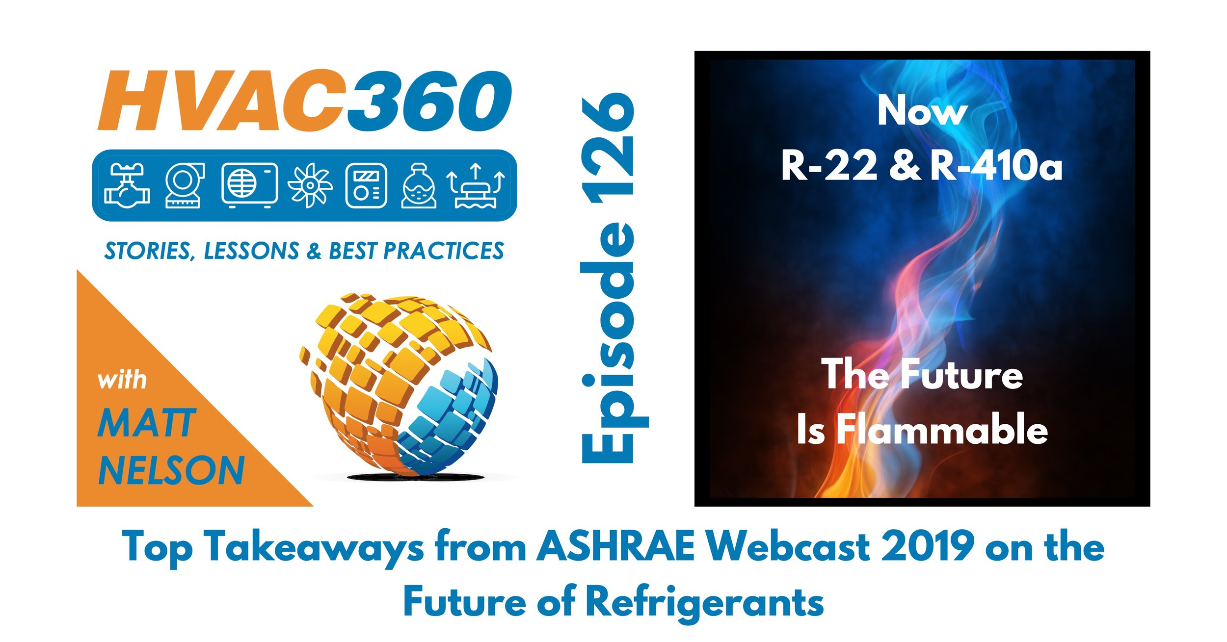 126 - Top Takeaways from ASHRAE Webcast 2019 on the Future of Refrigerants.jpg