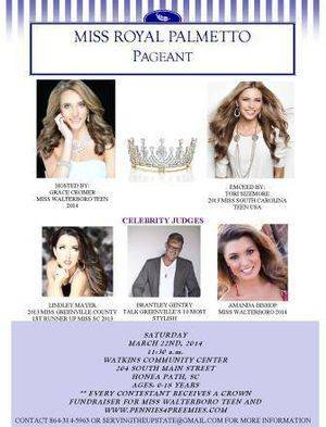 Miss Royal Palmetto Pageant 2014 - If you know any girls between the ages of 0 and 18 years old....please tell them about this pageant! EVERY contestant will win a crown! The pageant will be held on March 22nd at 11:30am and will be hosted by Miss Walterboro Teen, Grace Cromer and hosted by Tori Sizemore, former Miss South Carolina Teen USA. The judges will include; Lindley Mayer (Miss South Carolina Teen 2005 and 1st runner up to Miss South Carolina 2013), Brantley Gentry (TALK Magazines